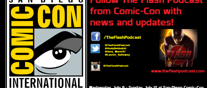 The Flash Podcast Season 1.5 – Pre-SDCC 2015 Talk
