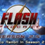 The Flash Podcast Season 2.5 – Episode 14: Cisco Ramon In Season 2