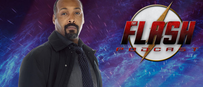 The Flash Podcast Season 4.5 – Episode 5: What We Want For Joe West In Season 5